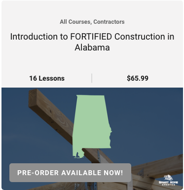 Introduction to FORTIFIED Construction in Alabama course image