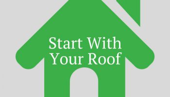 Start With Your Roof